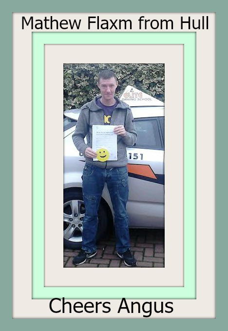 This is Mathew Flaxm who took his driving lessons in Hull